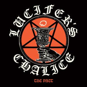 Copyright: Shadow Kingdom Records / Lucifer's Chalice